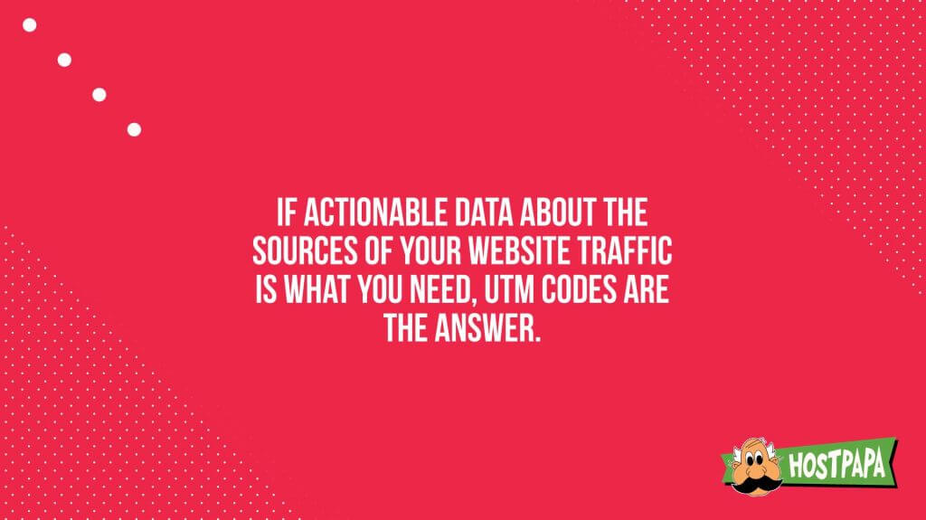 If actionable data about the sources or your website traffic is what you need, UTM codes are the answer