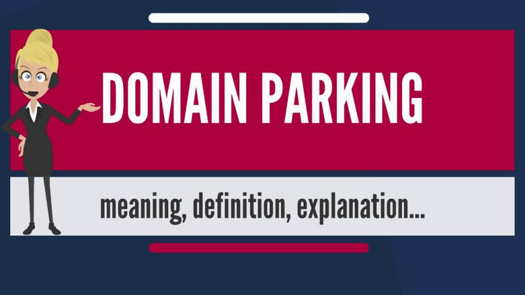 Here you will learn what are parked domains