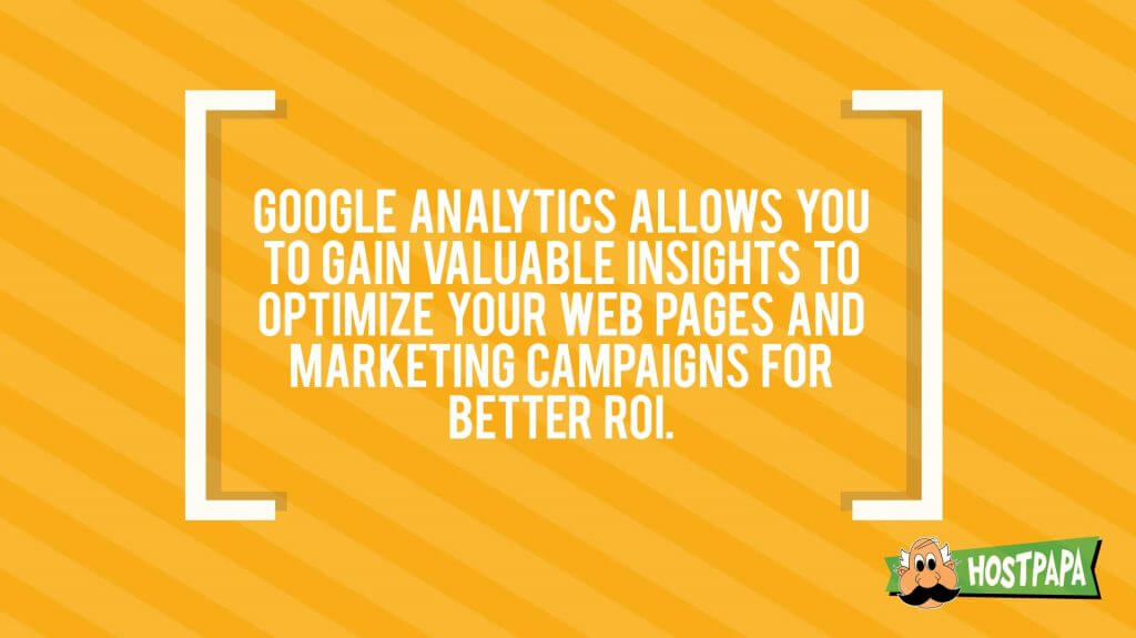 Google analytics allows you to gain valuable insights to optimize your web pages and marketing campaigns